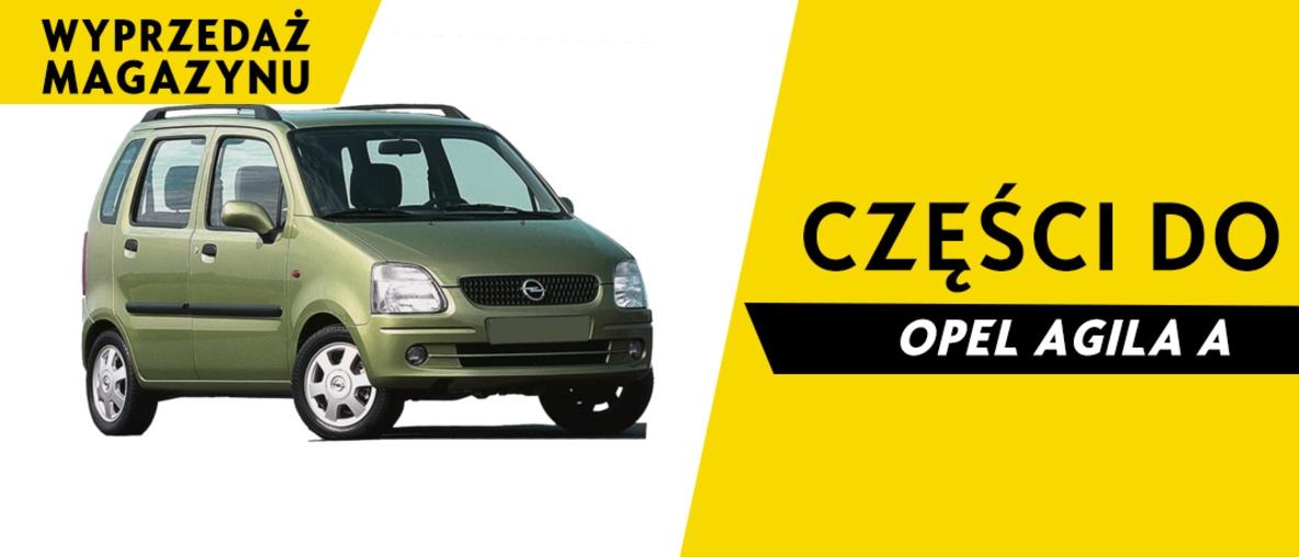 Części do Opel Agila A