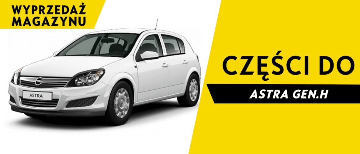Części do Opel Astra H