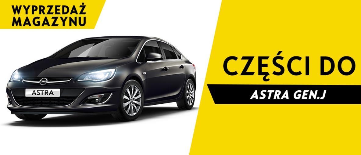 Części do Opel Astra J