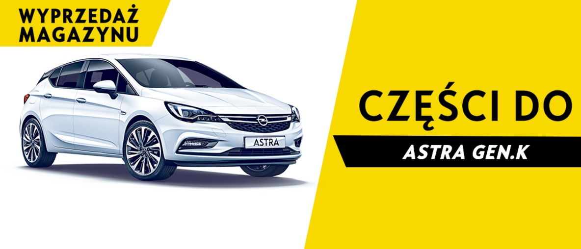 Części do Opel Astra K