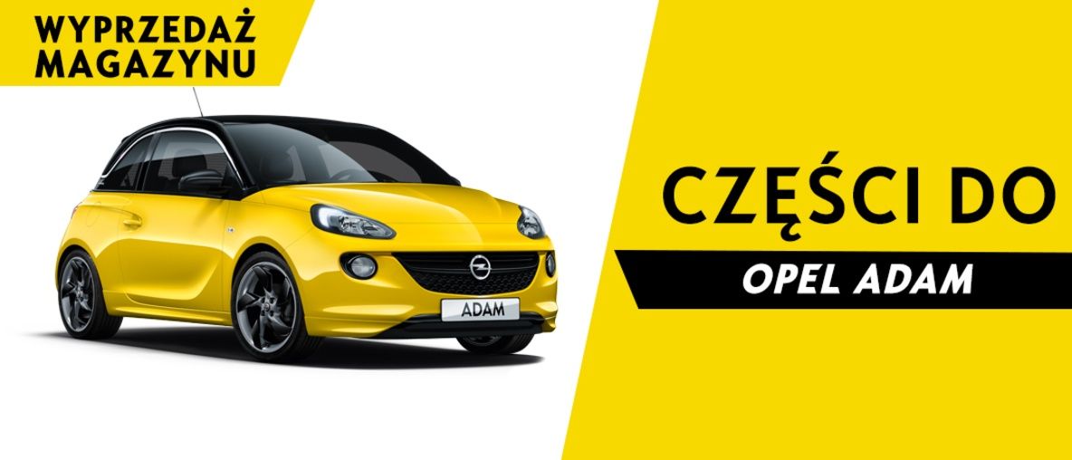 Części do Opel Adam