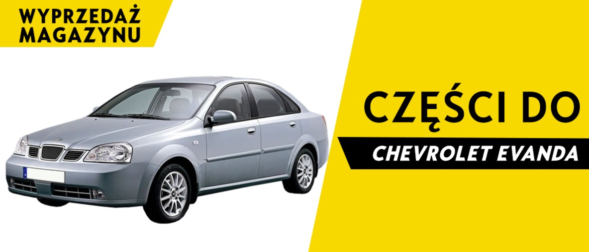 Części do Chevrolet Evanda
