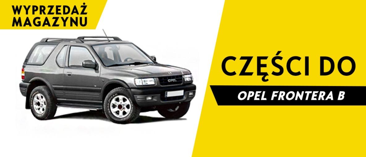 Części do Opel Frontera B