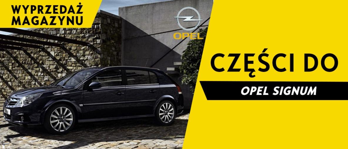 Części do Opel Signum