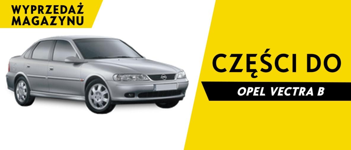 Części do Opel Vectra B