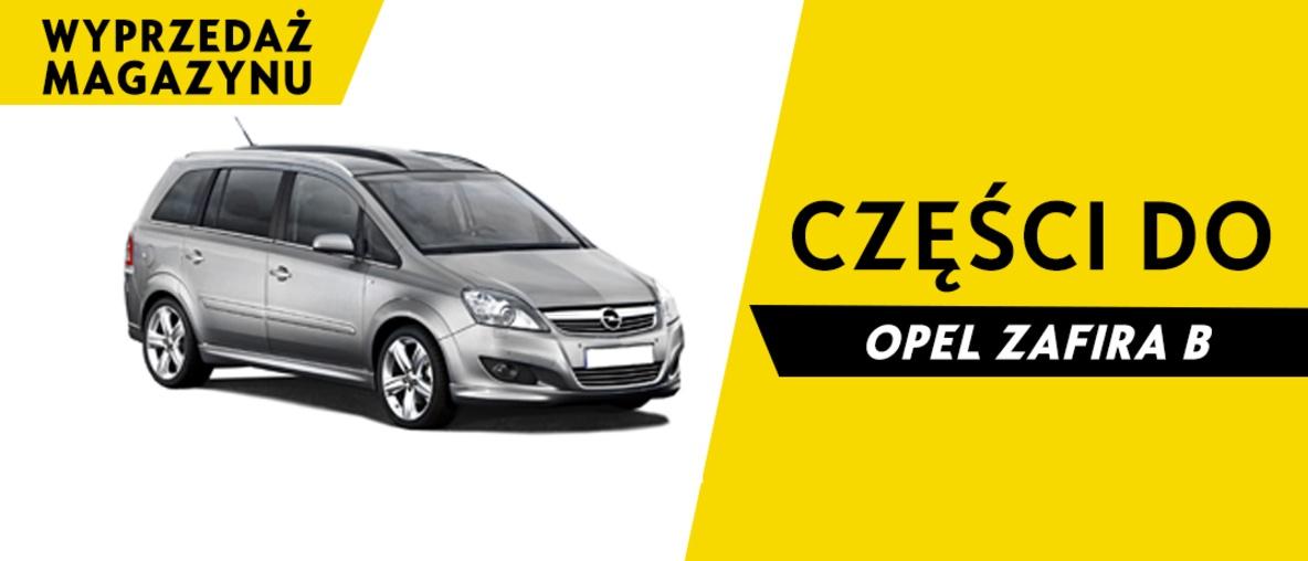 Części do Opel Zafira B