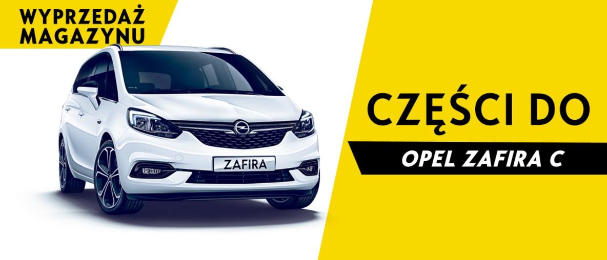 Części do Opel Zafira C