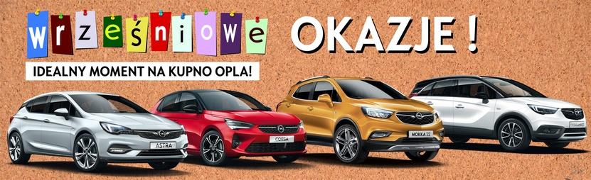 Opel Promocje. WRZEŚNIOWE OKAZJE. Idealny moment na zakup Opla w salonach AutoŻoliborz. Sprawdź samochody gotowe do natychmiastowego odbioru.